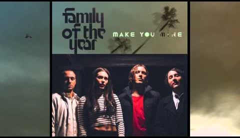 Family of the Year - ...